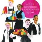 Hotell, Konferens & Evenemang
